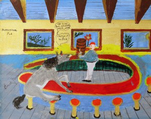 "Dad's painting of his cheeky grey horse saying, ""Charge it to Erik"" at the Horseshoe Bar"